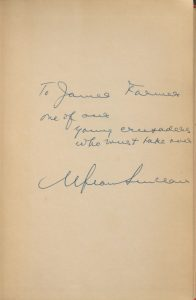 "Handwritten inscription that reads, ""To James Farmer, one of our young crusaders who must take over, Upton Sinclair"""