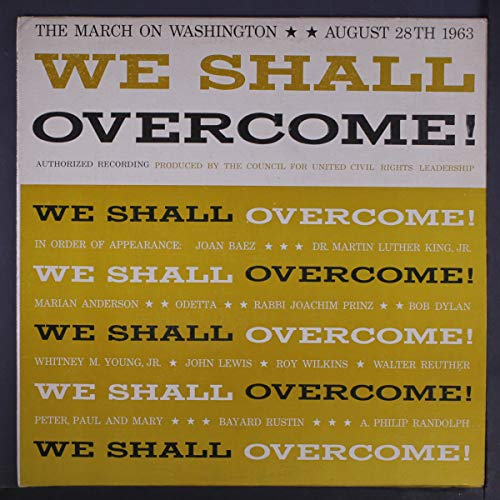 Album cover for We Shall Overcome!: The March on Washington, August 28th 1963