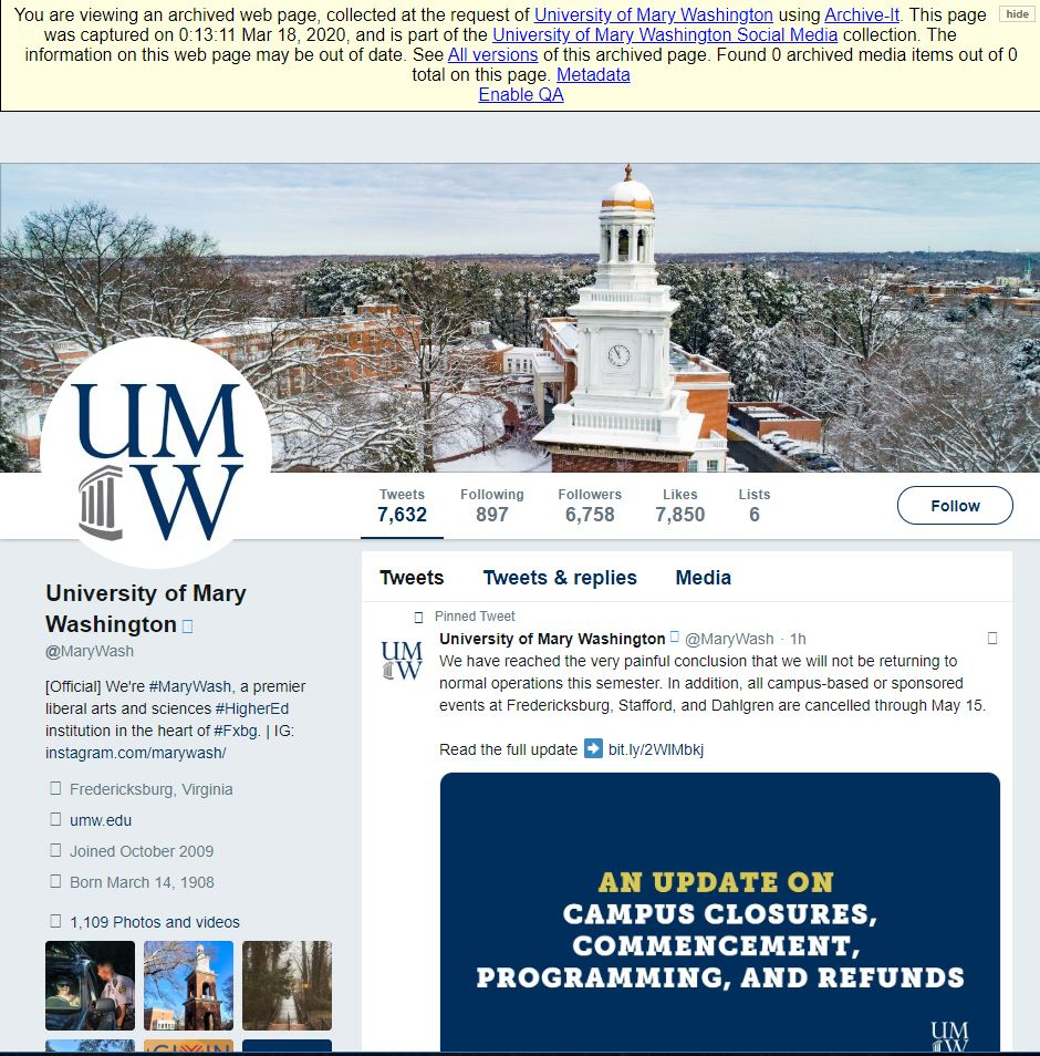 A screenshot of an archived version of UMW's Twitter feed. It has a yellow banner across the top of the page warning users that this is an archived page and may not contain the most recent information. The top post on the Twitter page is UMW's March 18th message, announcing UMW's decision to not return to normal operations this semester.